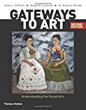 img - for Gateways to Art: Understanding the Visual Arts (Second edition) book / textbook / text book