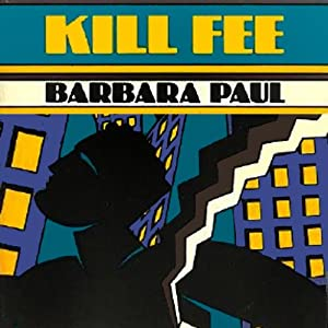 Kill Fee | [Barbara Paul]