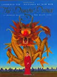 The Dragon Prince: A Chinese Beauty & the Beast Tale (0060243813) by Yep, Laurence