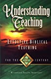 img - for Understanding Teaching: Effective Biblical Teaching book / textbook / text book
