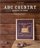 echange, troc Helen Wind, Vania Leroy - ABC country au point de croix
