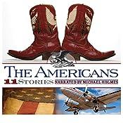 The Americans: 11 True Stories of Challenge and Wonder   [Michael Fuller, David Vachon, Paul Chrastina, Rick Bromer]
