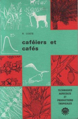 CAFEIERS ET CAFES