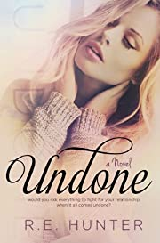 Undone (Disclosure Series Book 1)