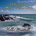 House of Many Windows | Netta Muskett