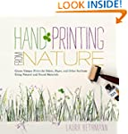Hand Printing from Nature: Create Uni...
