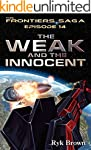 """Ep.#14 - """"The Weak and the Innocent""""..."""