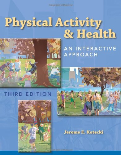 Physical Activity & Health: An Interactive Approach