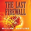 The Last Firewall (       UNABRIDGED) by William Hertling Narrated by Jennifer O'Donnell