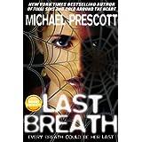 Last Breath ~ Michael Prescott