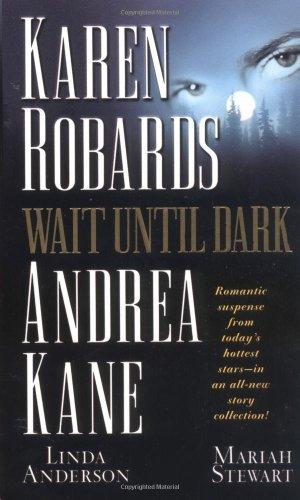 wait-until-dark-by-karen-robards-2001-05-01
