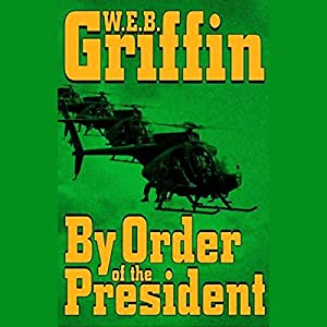 By Order of the President Audiobook