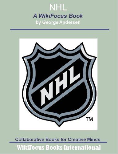 NHL: A WikiFocus Book (WikiFocus Book Series)