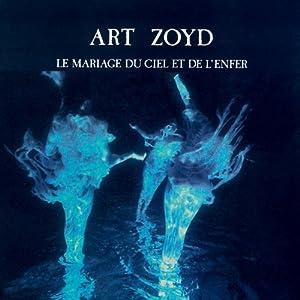 Art Zoyd - Le Mariage Du Ciel Et De L'enfer [Japan LTD Mini LP CD] HYCA-2063