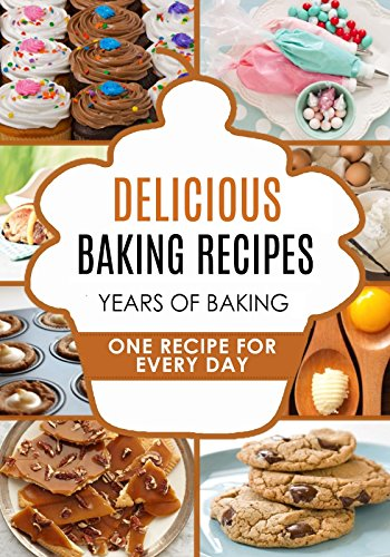 BAKING: Baking Recipes - Baking Methods - Baking Cookbooks - Baking Bread - Baking Desserts - Baking Cookbook - Baking - Baking Recipes - Baking Methods ... Books: Baking Recipe Book: Easy Bakin) by Katie Patterson, Mister Healthy, Carl Preston