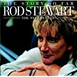 "The Story So Far - The Very Best of Rod Stewartvon ""Rod Stewart"""