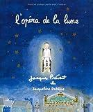 L' opéra de la lune