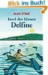 Insel der blauen Delfine: Roman