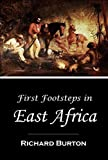 Image of First Footsteps in East Africa or, An Exploration of Harar [Illustrated]  (1856)