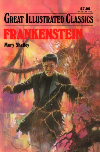 Mary Shelley - Frankenstein Great Illustrated Classics