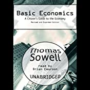 Basic Economics: A Citizen's Guide to the Economy | [Thomas Sowell]