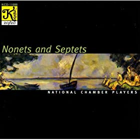 National Chamber Players: Nonets and Septets
