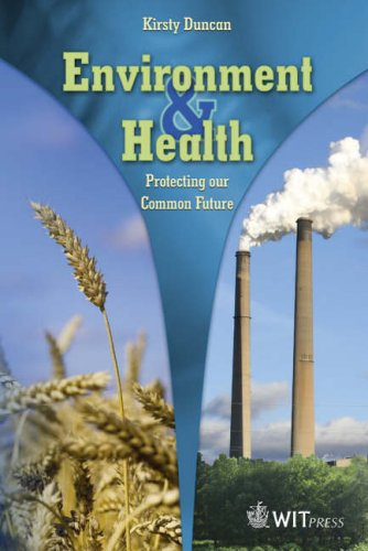 Environment and Health : Protecting our Common Future