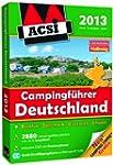 ACSI Campingf�hrer Deutschland 2013:...