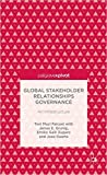 img - for Global Stakeholder Relationships Governance: An Infrastructure (Palgrave Pivot) book / textbook / text book