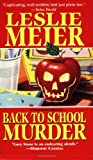 Back to School Murder (Lucy Stone Mysteries, No. 4)
