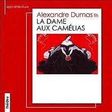 La Dame aux Camélias Performance Auteur(s) : Alexandre Dumas fils Narrateur(s) : Edwige Feuillère, Germaine Michel, Dora Doll