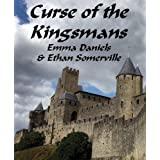 Curse of the Kingsmans ~ Ethan Somerville