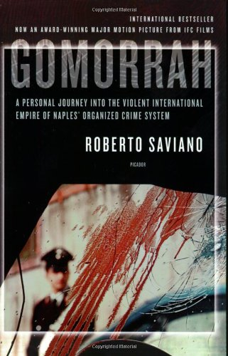 Gomorrah: A Personal Journey into the Violent...