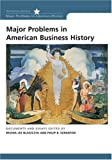 img - for Major Problems in American Business History: Documents and Essays (Major Problems in American History (Wadsworth)) book / textbook / text book