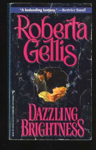 Dazzling Brightness, ROBERTA GELLIS