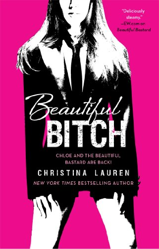 Beautiful Bitch (The Beautiful Series) by Christina Lauren