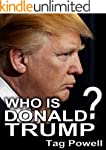 WHO IS DONALD TRUMP? A Short Biograph...