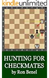 Hunting for Checkmates (Chess Training Book 1) (English Edition)