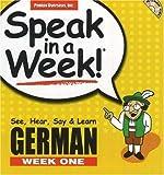 Speak in a Week German Week One: See, Hear, Say & Learn [With CD] (German Edition) (1591258200) by Schier, Helga