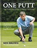 img - for One Putt: The ultimate guide to perfect putting book / textbook / text book