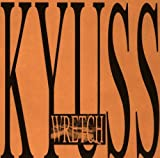 Wretch (International Release-Explicit Version) Kyuss