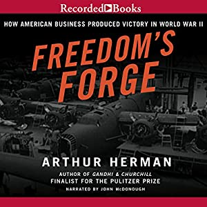 Freedom's Forge Audiobook