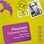Messiaen: Orchestral Works include. T...