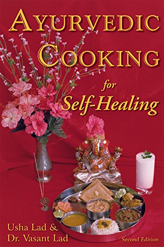 Ayurvedic Cooking for Self Healing by Usha Lad, Vasant Lad