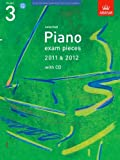 Selected Piano Exam Pieces 2011 & 2012, Grade 3, with CD (ABRSM Exam Pieces) ABRSM