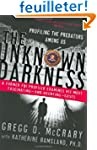 The Unknown Darkness: Profiling the P...