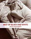 Best of Black and White: Erotic Photography