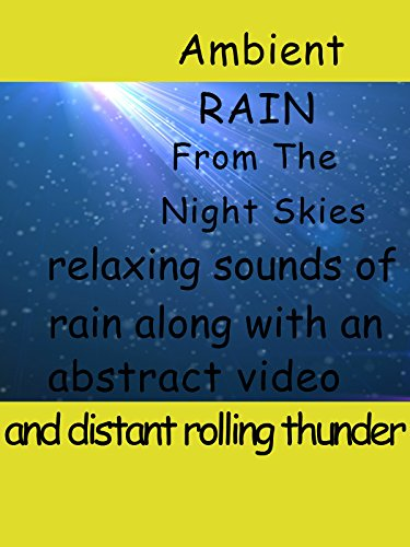 Rain From The Night Skies 10 hours of the soothing sounds of rain along with a mesmerizing video and some rolling thunder.