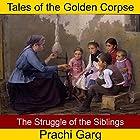 The Struggle of the Siblings Hörbuch von Prachi Garg Gesprochen von: John Hawkes