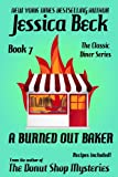 A Burned Out Baker: Classic Diner Mystery #7 (The Classic Diner Mysteries)
